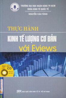 Thực hành kinh tế lượng cơ bản với Eviews (Kèm CD)