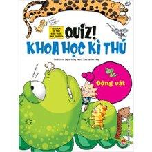 Tủ sách bổ trợ kiến thức nhà trường - Quiz! Khoa học kì thú - Động vật