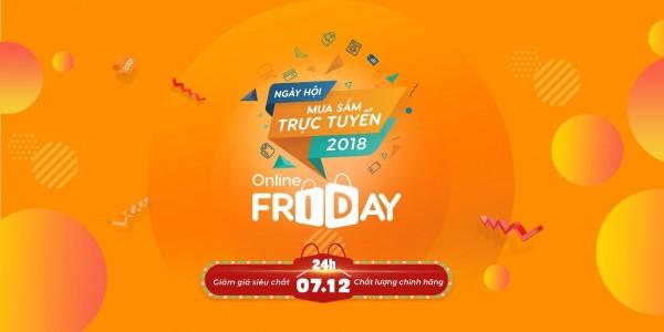 Bắt đầu 15 ngày đăng ký trực tuyến tham gia bán hàng cho sự kiện Online Friday