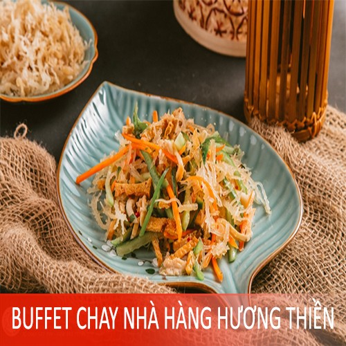 [Evoucher] Buffet chay thanh tịnh tại Nhà hàng Buffet Chay Hương Thiền